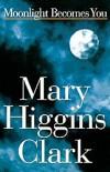 Clark_Mary_Higgins-MoonlightBecomesYou