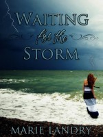 Landry_Marie-WaitingForTheStorm