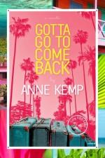 Kemp_Anne-GottaGoToComeBack