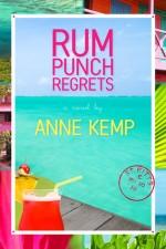 Kemp_Anne-RumPunchRegrets