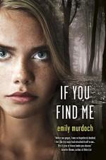 Murdoch_Emily-IfYouFindMe