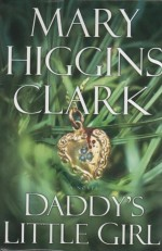 Clark_Mary_Higgins-DaddysLittleGirl