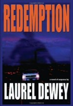 Dewey_Laurel-Redemption