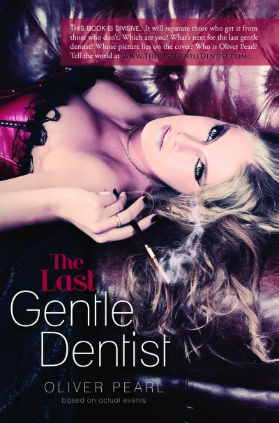 The Last Gentle Dentist Cover 061813